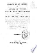 Tratado de la Huerta ó método de cultivar toda clase de hortalizas