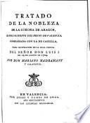 Tratado de la nobleza de la corona de Aragon, especialmente del reyno de Valencia comparada con la de Castilla