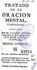 Tratado de la oracion mental ó meditacion