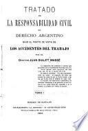 Tratado de la responsabilidad civil en derecho argentino