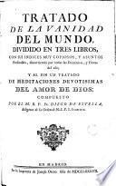Tratado de la Vanid Ad Del Mundo, Dividido en Tres Libros