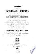 Tratado de las enfermedades sifilíticas, o, Estudio comparado de todos los métodos usados para curar las afecciones venéreas