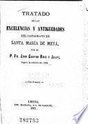 Tratado de las excelencias y antiguedades del patronato de Santa María de Meyá