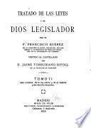 Tratado de las leyes y de Dios legislador