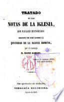 Tratado de las Notas de la Iglesia, con pasajes históricos: