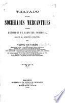 Tratado de las sociedades mercantiles y demás entidades de carácter comercial según el derecho español