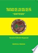 TRATADO DE LOS ODU DE IFA SÍNTESIS Tercera Ediciön Especial