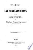 Tratado de los procedimientos en los juzgados militares
