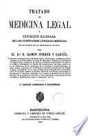 Tratado de medicina legal ó Exposicion razonada de las cuestiones jurídico-médicas que se suscitan en los tribunales de justicia