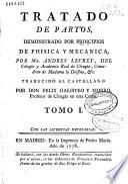 Tratado de partos, demonstrado por principios de phisica y mecanica
