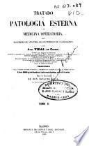 Tratado de patología esterna y de medicina operatoria