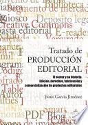Tratado de producción editorial