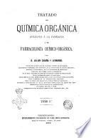 Tratado de química orgánica aplicada á la farmacia y de farmacología químico-orgánica por D. Julian Casaña y Leonardo