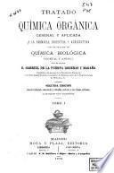 Tratado de química orgánica general y aplicada a la farmacia, industria y agricultura con un tratado de química biológica