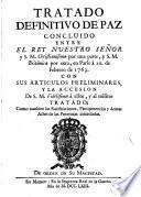 Tratado definitivo de Paz concluido entre el Rey Nuestro Señor ... y S. M. Británica ... en Paris a 10 de febrero de 1763