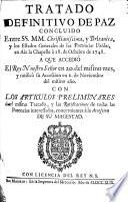 Tratado definitivo de Paz concluido entre SS. MM. Christianissima, y Britanica, y los Estados Generales de las Provincias Unidas, en Aix la Chapelle à 18 de Octubre de 1748, a que accedió el Rey Nùestro Señor en 20 del mismo mes, etc. Span. and Fr