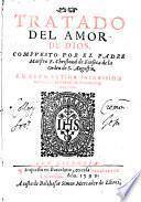 Tratado del amor de Dios. Compuesto por el padre maestro f. Christoual de Fonseca ..