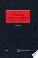 Tratado del Contrato de Seguro (Tomo I-Volumen I)