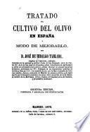 Tratado del cultivo de los árboles frutales en España y modo de mejorarlo