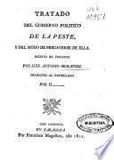 Tratado del gobierno politico de la peste, y del modo de precaverse de ella