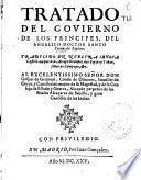 Tratado del Gouierno de los principes del ... doctor Santo Tomás de Aquino