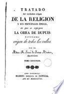 Tratado del verdadero origen de la Religion, y sus principales épocas; en que se impugna la obra de Dupuis, titulada, Origen de todos los cultos, 2