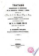 Tratado Dogmático Práctico de las Indulgencias Cofradias y Jubileo Vertido al español por Vicente Solano