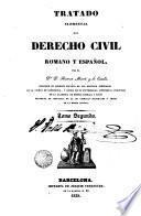 Tratado elemental de derecho civil romano y español, 2