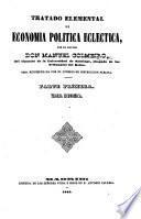 Tratado elemental de economía política ecléctica, etc