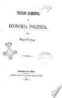 Tratado elemental de economia politica por Miguel Cruchaga