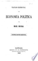 Tratado elemental de economía política ... Segunda edición correjida