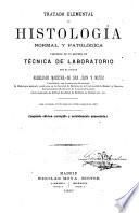Tratado elemental de histología normal y patológica