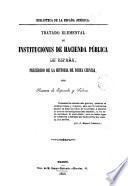 Tratado elemental de instituciones de Hacienda Pública de España, precedido de la historia de dicha ciencia