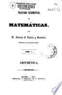 Tratado elemental de matemáticas por Acisclo F. Vallin y Bustillo
