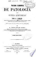 Tratado elemental de patología y de clínica quirúrgicas