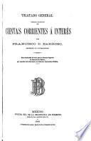 Tratado general teórico-práctico de cuentas corrientes á interés