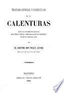 Tratado general y particular de las calenturas, etc
