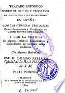 Tratado histórico sobre el origen y progresos de la comedia y del histrionismo en España ...