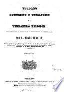 Tratado historico y dogmatico de la verdadera religion