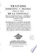 Tratado instructivo,y práctico sobre el arte de la tintura...