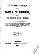 Tratado juridico sobre caza y pesca