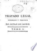Tratado legal theorico y practico de letras de cambio