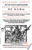 Tratado nuevo de las cosas maravillosas de la Alma Ciudad de Roma ...