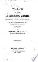 Tratado para confirmar los pobres cautivos de Berbería en la católica y antigua fé y religion cristiana y para consolarlos con la palabra de dios en evangelico de Jesucristo