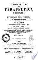 Tratado práctico de terapéutica homeopática de las enfermedades agudas y crónicas