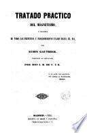 Tratado práctico del magnetismo o Resumen de los principios y procedimientos usados hasta el día