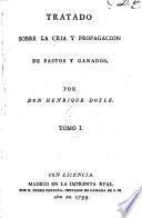 Tratado sobre la cria y propagacion de pastos y ganados