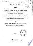 Tratado sobre los cirujanos, médicos, boticarios, y falsedad de los curanderos...