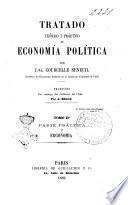 Tratado teórico i práctico de economía política por J.G. Courcelle Seneuil