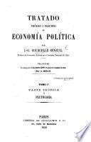 Tratado téorico i práctico de economía política ... Traducido ... por J. Bello